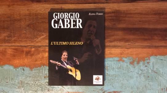 Giorgio Gaber, l'ultimo sileno